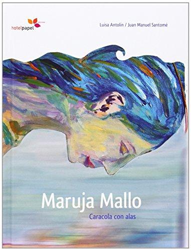 MARUJA MALLO: CARACOLA CON ALAS: Luisa Antolín Villota