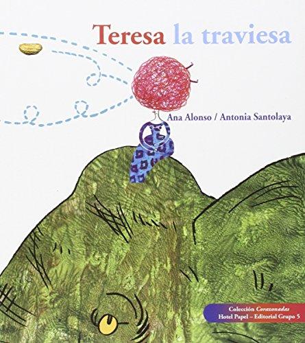Teresa la traviesa: Ana Alonso