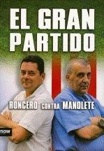 9788493786908: Gran Partido,El (Now books)
