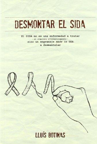 9788493787141: DESMONTAR EL SIDA