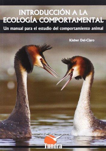 Introducción a la ecología comportamental : un manual para el estudio del ...