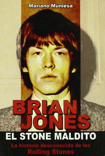 9788493788018: Brian Jones. el Stone maldito