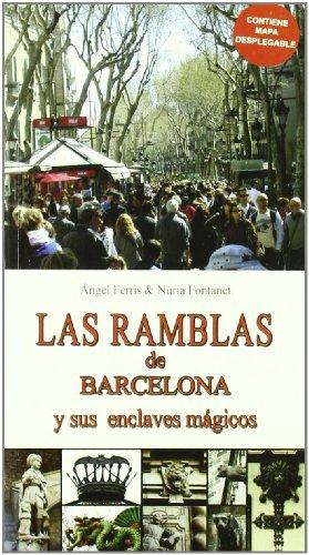 9788493788025: Las ramblas de Barcelona y sus enclaves mágicos