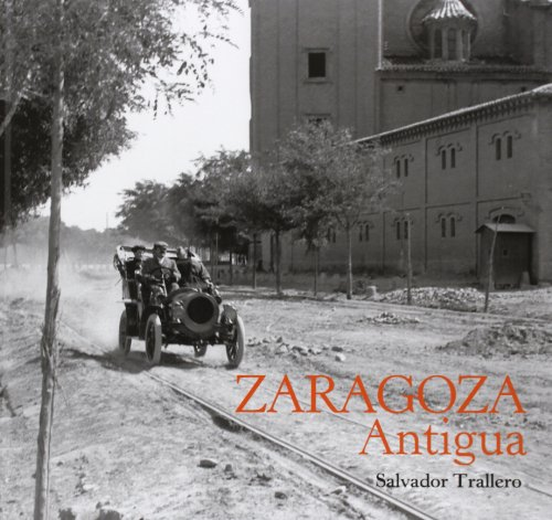 9788493791384: Zaragoza Antigua
