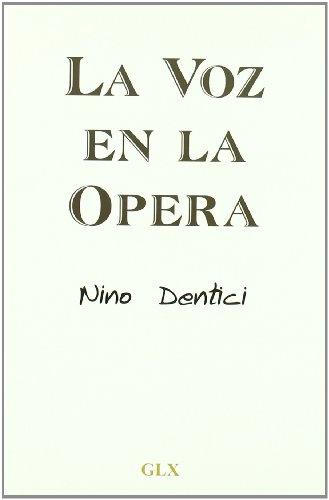 9788493793142: Voz en la opera, la