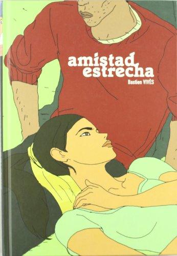 9788493793364: AMISTAD ESTRECHA