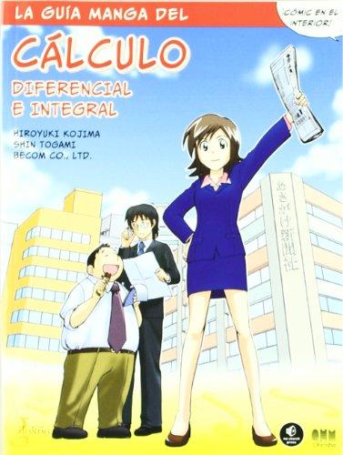 9788493794279: La guía manga de cálculo diferencial e integral (Manga educativo)