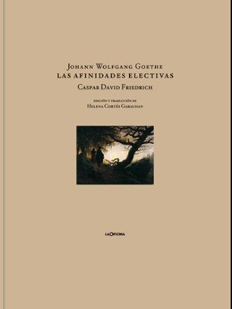 9788493794804: Las afinidades electivas (Literatura (la Oficina))