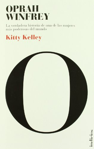 Oprah, la biografia (Spanish Edition): Kitty Kelley