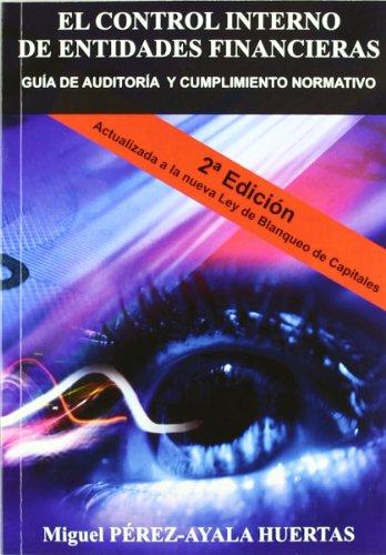 9788493795702: El Control Interno... (Segunda Edición)