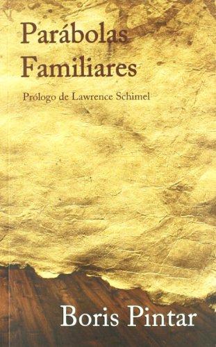 9788493795801: Parabolas Familiares (Spanish Edition)