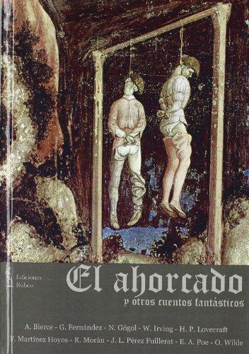 9788493796167: El ahorcado y otros cuentos fantasticos