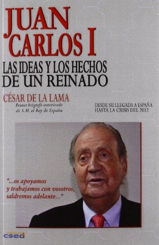 JUAN CARLOS I. LAS IDEAS Y LOS: LAMA CHAMORRO, CÉSAR