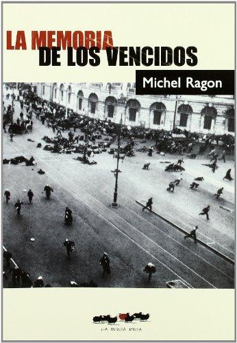 MEMORIA DE LOS VENCIDOS, LA: RAGON,MICHEL
