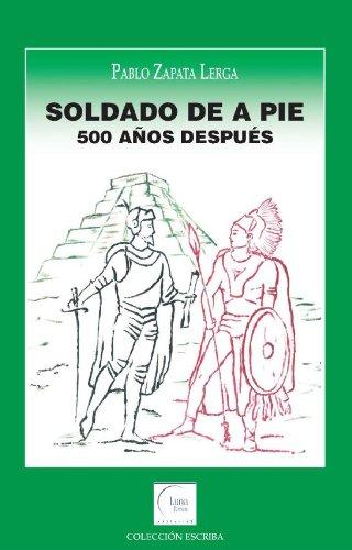 9788493798932: Soldado de a pie - 500 años despues