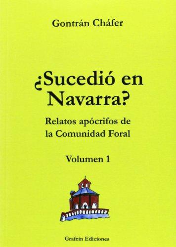 9788493799823: ¿sucedio en Navarra?