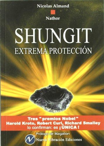9788493803308: Shungit. Extrema Protección