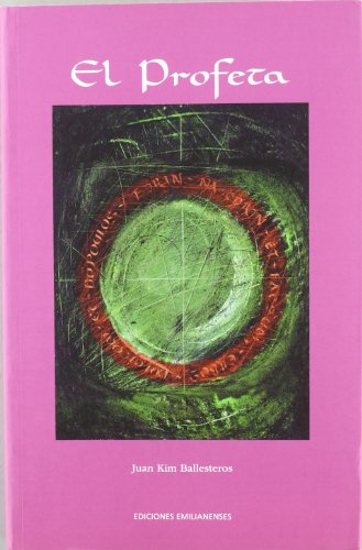 El profeta (Paperback): Juan Kim Ballesteros