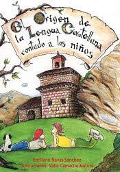 9788493803544: El origen de la lengua castellana contado a los niños