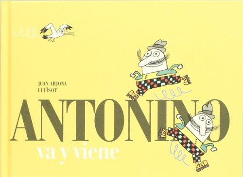 9788493803698: Antonino va y viene (Spanish Edition)