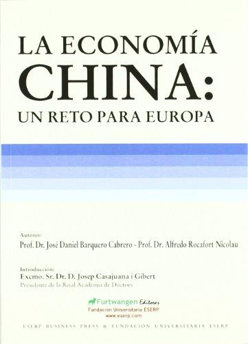 9788493803940: Economia China: Un Reto Para Europa, La (Comunicacion Y Empresa)