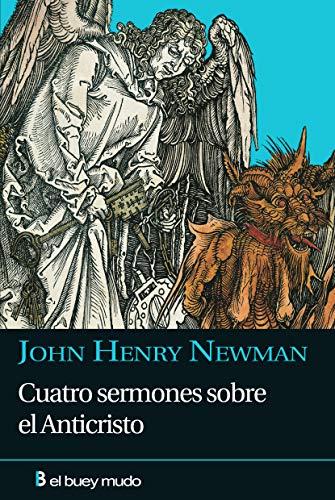 9788493804015: Cuatro sermones sobre el Anticristo: La idea patrística del Anticristo en cuatro sermones (Religión)