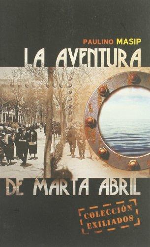 La aventura de Marta Abril.: Masip, Paulino.