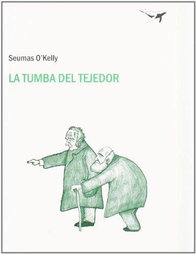 9788493805104: La tumba del tejedor / The Weaver's Grave (Spanish Edition)