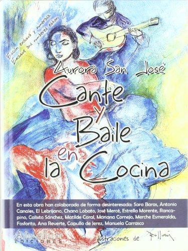 9788493807467: CANTE Y BAILE EN LA COCINA