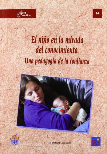 9788493808341: Niño En La Mirada Del Conocimiento, El (Aula Practica)