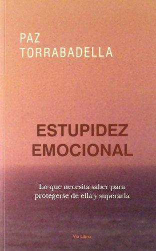 Estupidez emocional: TORRABADELLA, PAZ