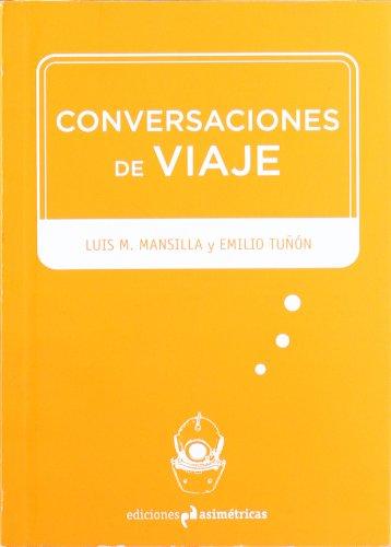 9788493811501: Conversaciones de Viaje
