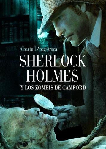 9788493814342: Sherlock Holmes y los zombis de Camford (Línea Z)