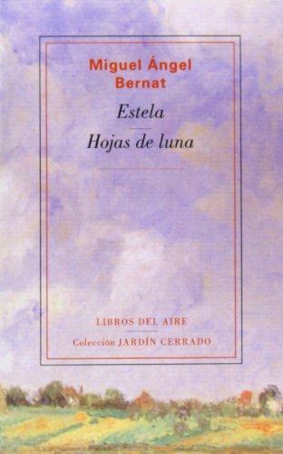 9788493815455: Estela: Hojas de Luna