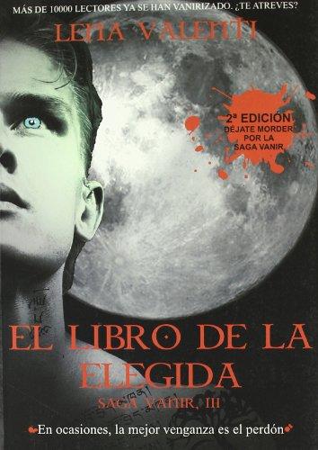 9788493817053: LIBRO ELEGIDA Vanir III