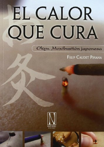 9788493817404: CALOR QUE CURA, EL