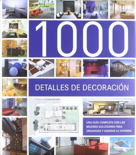 9788493821265: 1000 detalles de decoración / 1000 decorative details (Spanish Edition)