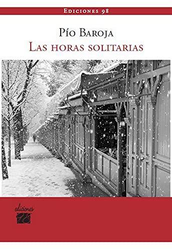 9788493822156: Horas Solitarias, Las