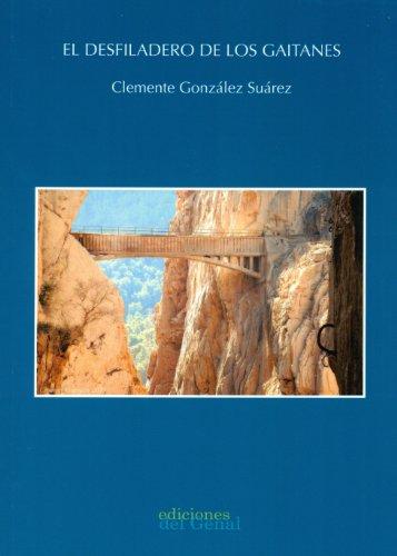 9788493823269: El Desfiladero De Los Gaitanes