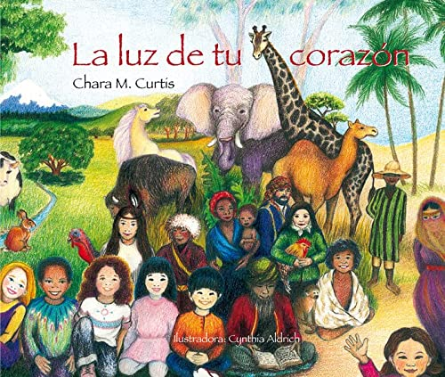 La luz de tu corazón (All I See Is Part of Me) (Spanish Edition) (9788493824051) by Chara M Curtis