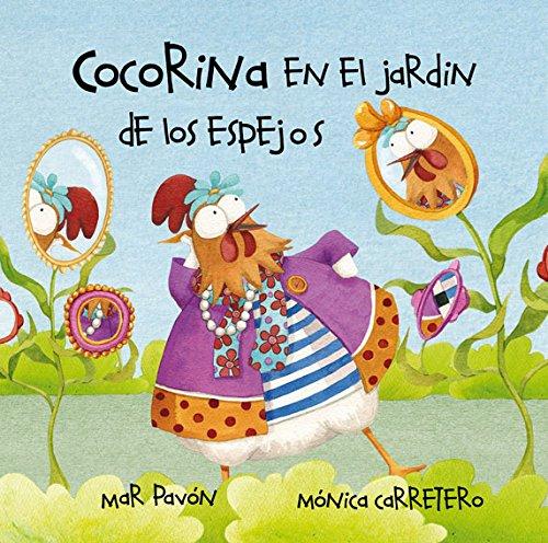 Cocorina En El Jardin de Los Espejos (Spanish Edition): Pavon, Mar