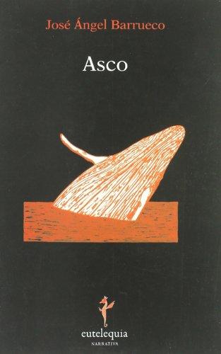 9788493825690: Asco (Narrativa)
