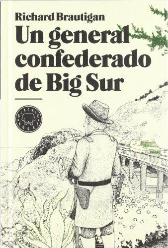 9788493827229: Un general confederado de Big Sur