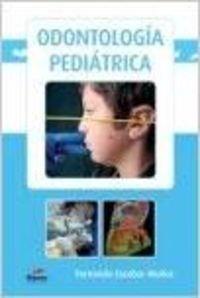 9788493828790: Odontología Pediátrica