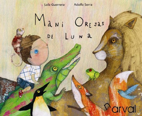 9788493829339: Mani Orejas De Luna (Album Infantil)