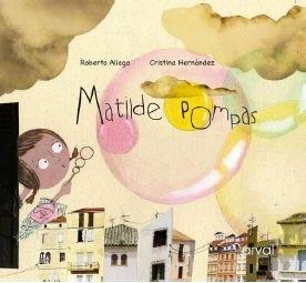 9788493829360: Matilde Pompas (Album Infantil)
