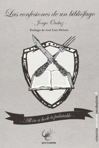 9788493829674: Las Confesiones De Un Bibliófago (Narrativa)