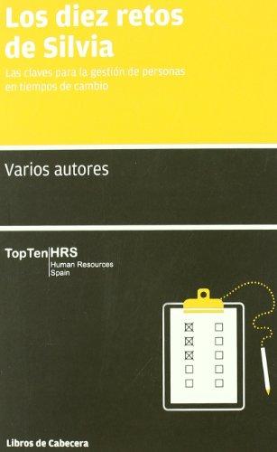 9788493830366: Diez Retos De Silvia,Los (Manuales de gestión)