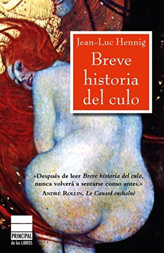 9788493831608: Breve historia del culo (Spanish Edition)
