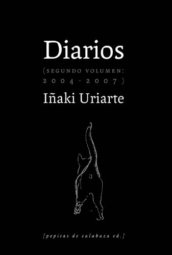9788493834999: Diarios. 2004-2007